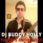 """DJ Buddy Holly - """"The DJ's Anthology"""", a print by davidcharleskramer"""
